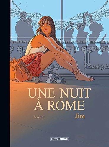 Une nuit à Rome (Tome 3) : Une nuit à Rome, t.3