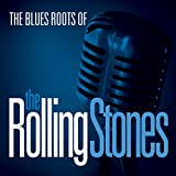 Various: The Blues Roots of the Rolling Stones (Audio CD)