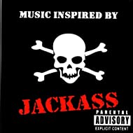 Music Inspired By Jackass