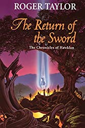 The Return of the Sword (Chronicles of Hawklan Book 5)