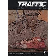 Traffic, Tome 2 : Echelle