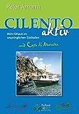 Cilento aktiv mit Costa di Maratea - Aktiv-Urlaub im ursprünglichen Süditalien - Peter Amann