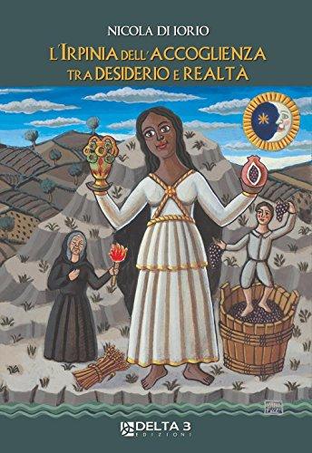 L'Irpinia dell'accoglienza tra desiderio e realtà - Amazon Libri