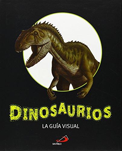 Dinosaurios: La guía visual (Conocimiento y consulta) por Rob Calson