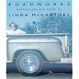 Roadworks by Linda McCartney (1996-07-02)