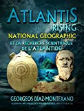 Telecharger Livres ATLANTIS RISING National Geographic et la recherche scientifique de l Atlantide (PDF,EPUB,MOBI) gratuits en Francaise