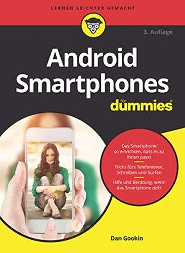 Android Smartphones für Dummies (Bücher Für Android-handys)