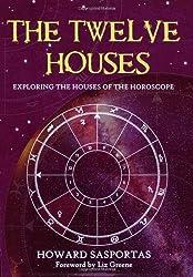 The Twelve Houses by Howard Sasportas (2009-06-01)