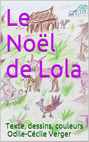 Le Noël de Lola (Les drôles d'histoires de mamie Lisette t. 2)