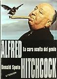 Alfred Hitchcock. La cara oculta del genio (Clásicos)