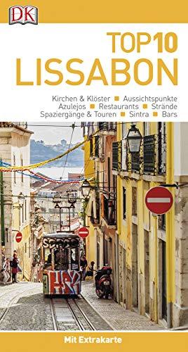 Top 10 Reiseführer Lissabon: mit Extrakarte und kulinarischem Sprachführer zum Herausnehmen