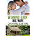 Winning Back His Wife (Camp Firefly Falls Book 1) (English Edition)