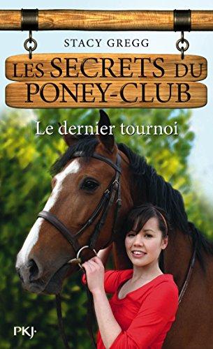 Les secrets du Poney Club tome 12