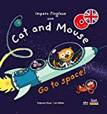 Imparo l'inglese con Cat and Mouse. Go to space!