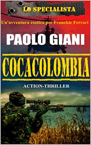 Cocacolombia (Lo Specialista Vol. 2)