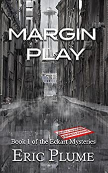 Margin Play (The Eckart Mysteries Book 1) by [Plume, Eric]