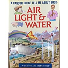 Air, Light and Water (Tell Me About) by Mary-Jane Wilkins (1991-01-06)