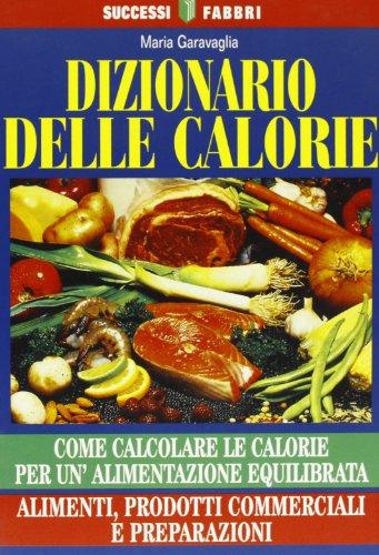 Dizionario delle calorie