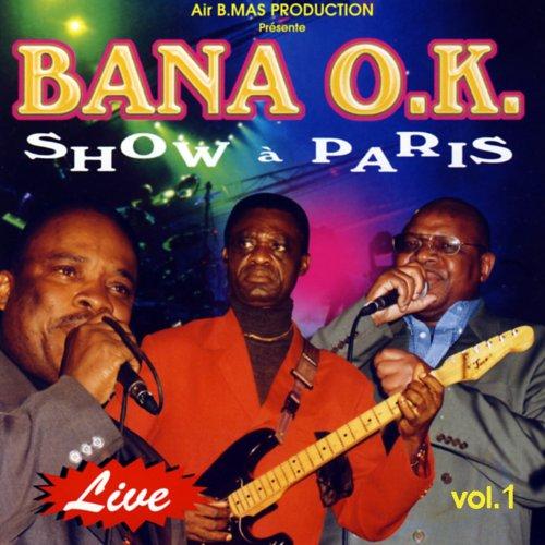 Bana O.K. Show À Paris, Vol. 1 (Live) (Paris Air Show)