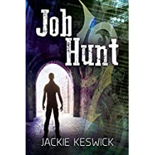 Job Hunt (The Power of Zero Book 1) (English Edition)