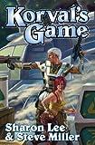 Korval's Game: Plan B / I Dare (Liaden Universe)
