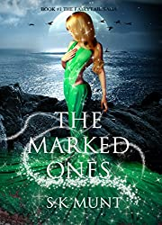 The Marked Ones: Book 1# in The Fairytail Saga (English Edition)
