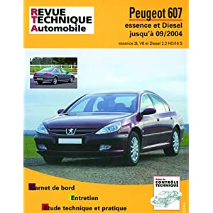 Revue Technique B708.5 Peugeot 607 05/00>07/04 Essence Diesel