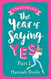 The Year of Saying Yes Part 1: Get Part 1 of this hilarious read for FREE this January!