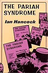 The Pariah Syndrome: An Account of Gypsy Slavery and Persecution by Ian F. Hancock (1987-05-30)