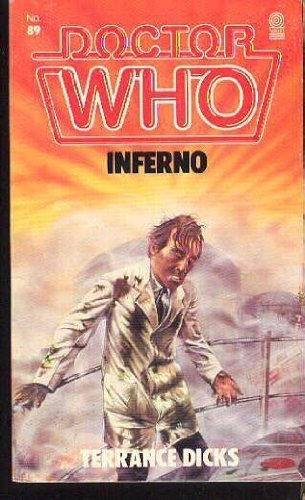 Doctor Who-Inferno by Terrance Dicks (18-Oct-1984) Paperback (Who-inferno Doctor)