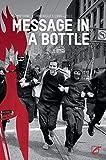 Message in a Bottle: Communiqu?s 1996?2011
