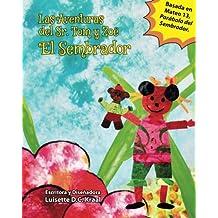 Las Aventuras del Sr. Tom y Zoe El Sembrador: Volume 2 (Mr. Tom)