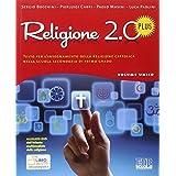Religione 2.0 Plus. Testo per l'insegnamento della religione cattolica. Con DVD. Per la Scuola media