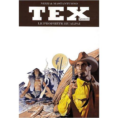 Tex, Tome 21 : Le Prophète Hualpai