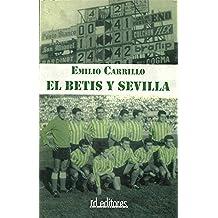 El Betis y Sevilla