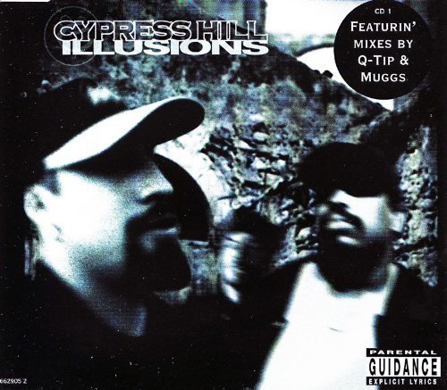 Illusions by Cypress Hill (2000-05-01)