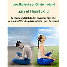 Zen et Heureux