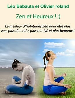 Zen et Heureux par [Babauta, Leo]