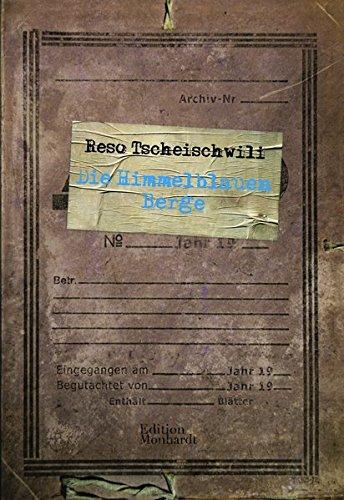 Buchseite und Rezensionen zu 'Die Himmelblauen Berge' von Reso Tscheischwili