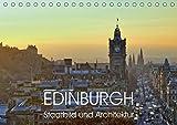 EDINBURGH Stadtbild und Architektur (Tischkalender 2018 DIN A5 quer): Edinburgh im täglichen Leben. (Monatskalender, 14 Seiten ) (CALVENDO Orte) [Kalender] [Apr 01, 2017] Creutzburg, Jürgen