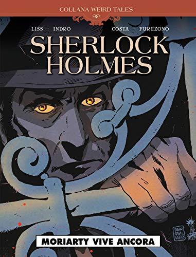 Moriarty vive ancora. Sherlock Holmes