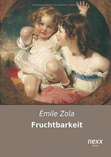 Fruchtbarkeit by ??mile Zola (2014-12-18)