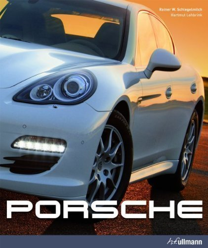 Porsche Rev Spl Up Edition by R W Schlegelmilch, Hartmut Lehbrink published by Ullmann Publishing (2010)