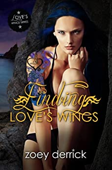 Finding Love's Wings: Love's Wings #1 (English Edition) von [Derrick, Zoey]