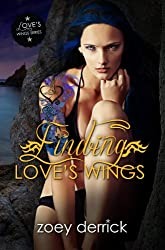 Finding Love's Wings: Love's Wings #1 (English Edition)