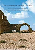 The Frontiers of the Roman Empire.: A thematic study and proposed World Heritage Nomination strategy