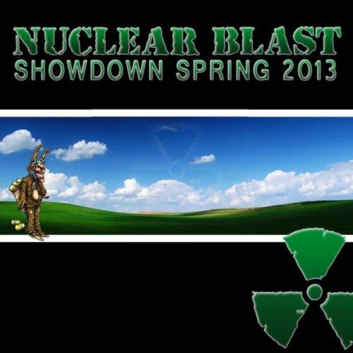 Nuclear Blast Showdown Spring 2013