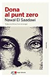 Dona Al Punt Zero (Narratives)