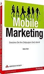Mobile Marketing: Erreichen Sie Ihre Zielgruppen (fast) überall (Bizztec)