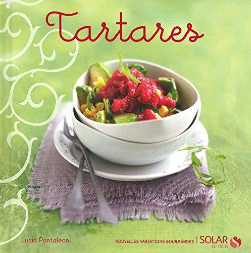Tartares - nouvelles variations gourmandes